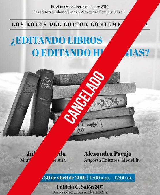 Cancelado: Los roles del editor contemporáneo – ¿Editando libros o editando historias?