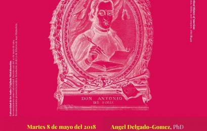Conferencia: Don Antonio de Solís, último cronista de Indias y best-seller europeo