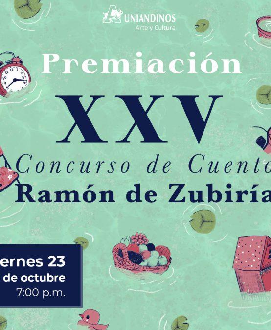 Premiación XXV Concurso de Cuento Ramón de Zubiría