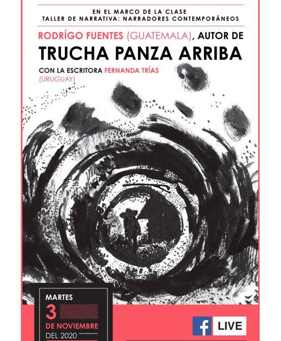 """Charla con Rodrigo Fuentes, autor de """"Trucha panza arriba"""""""