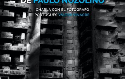 Cualquier cosa negro: Ruinas en la fotografía de Paulo Nozolino con Valter Vinagre