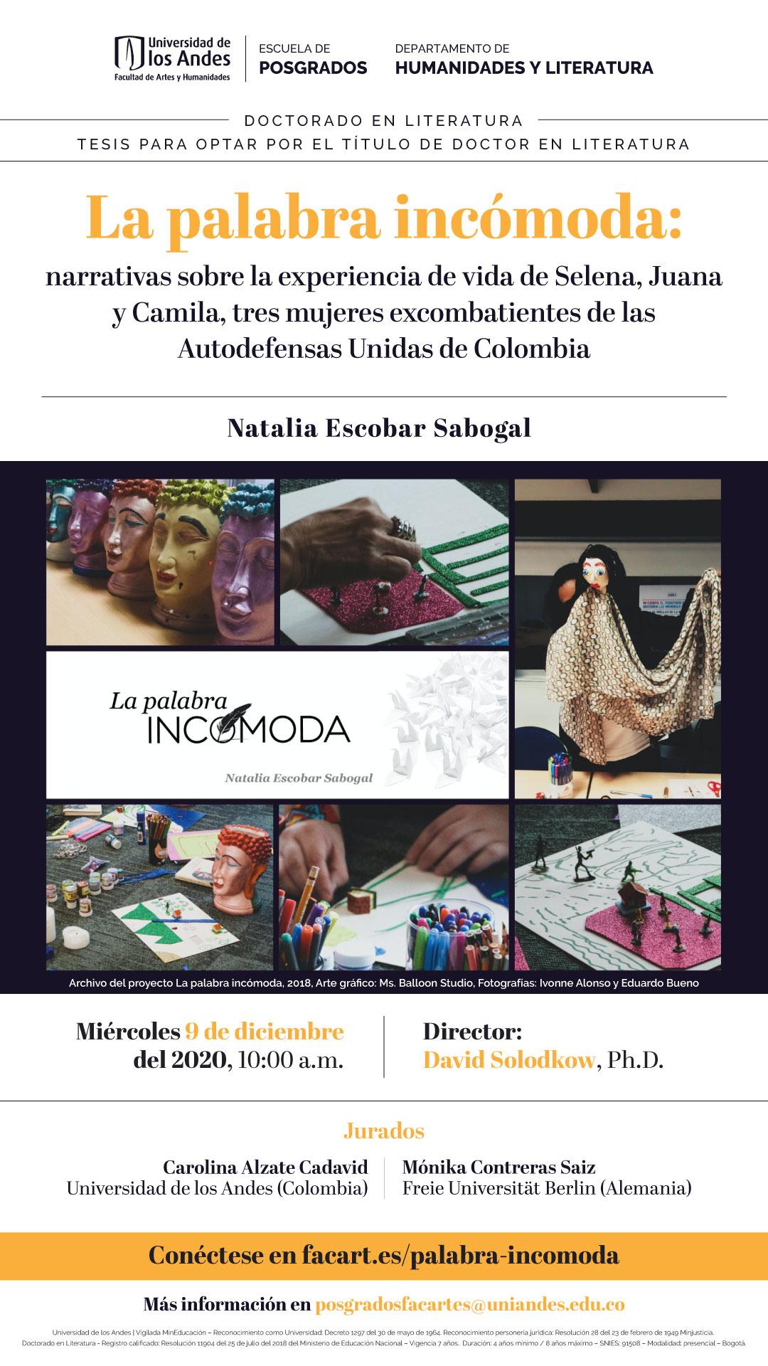 La palabra incómoda: narrativas sobre la experiencia de vida de Selena, Juana y Camila, tres mujeres excombatientes de las Autodefensas Unidas de Colombia