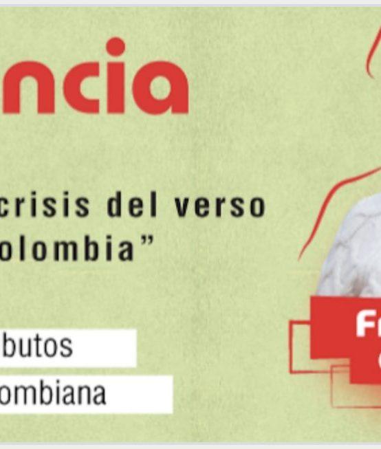 """""""La crisis del verso en Colombia"""""""
