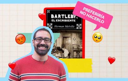 Bartleby, el escribiente de Herman Melville: Los imperdibles con Jerónimo Pizarro