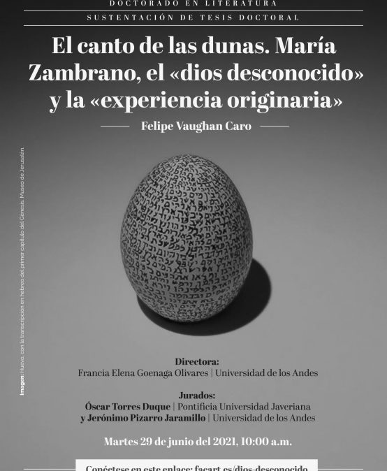 Sustentación de tesis doctoral: El canto de las dunas. María Zambrano, el dios desconocido y la experiencia originaria