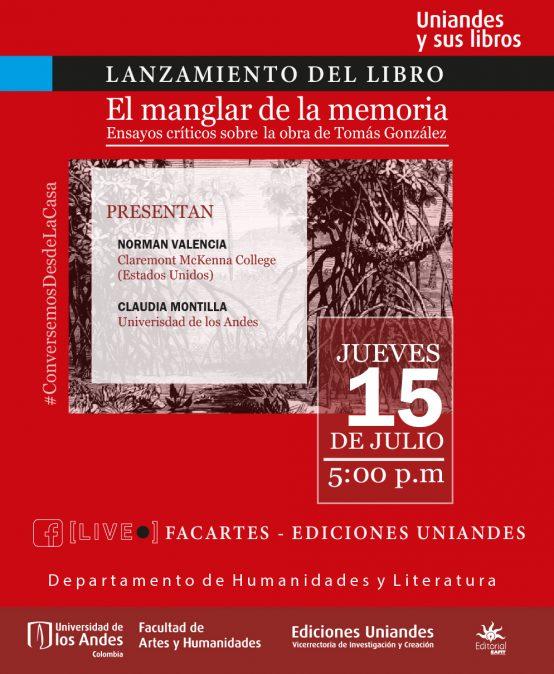Lanzamiento del libro: El manglar de la memoria. Ensayos críticos sobre la obra de Tomás González