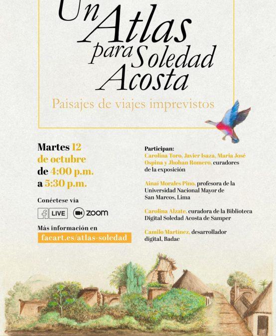 Lanzamiento de la exposición virtual. Un Atlas para Soledad Acosta. Paisajes de viajes imprevistos
