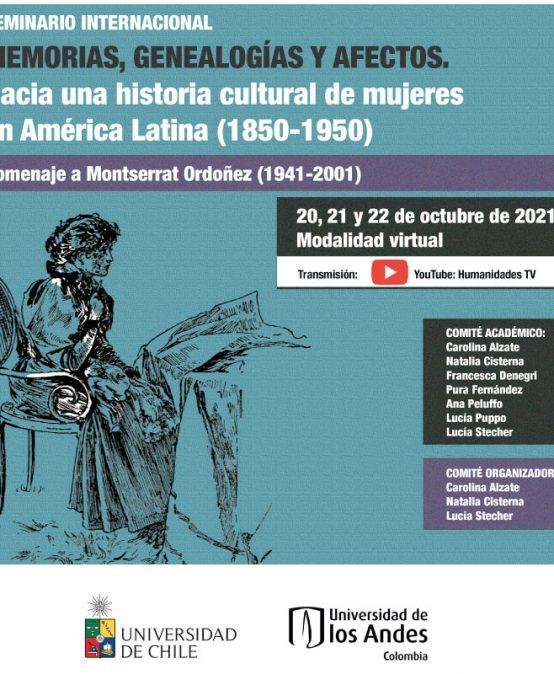 Seminario Internacional: Memorias, genealogías y afectos. Hacia una historia cultural de mujeres en América Latina (1850-1950)