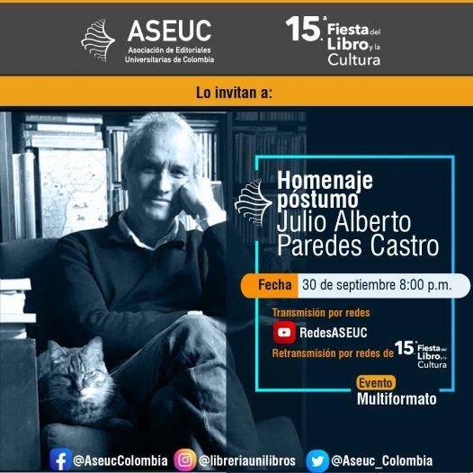 Homenaje póstumo: Julio Alberto Paredes Castro
