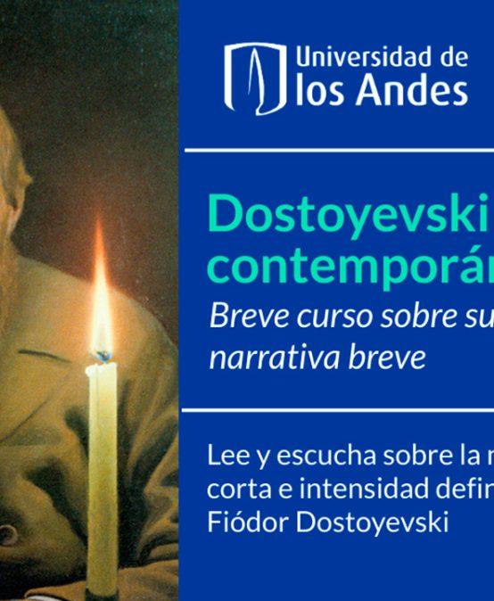 """Inscríbase al curso """"Dostoyevski, nuestro contemporáneo: breve curso sobre su narrativa breve"""""""